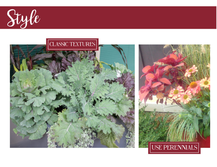 Style, classic textures, perennials
